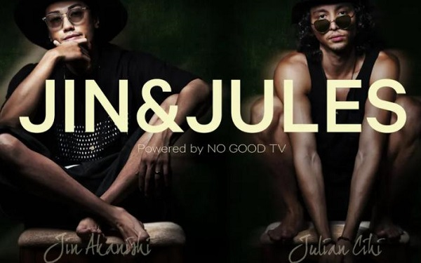 JIN & JULES Powered by NO GOOD TV 無料動画